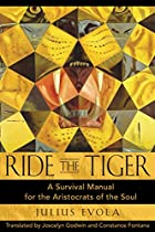 Ride the Tiger: A Survival Manual for the&hellip;