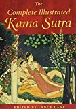Dane, Lance: The Complete Illustrated Kama Sutra