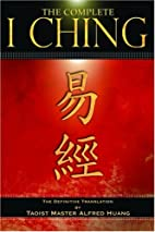 The Complete I Ching: The Definitive…