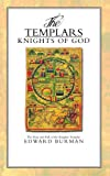 Burman, Edward: The Templars: Knights of God