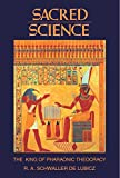Lamy, Lucie: Sacred Science : The King of Pharaonic Theocracy