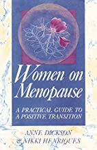 Women on Menopause: A Practical Guide to a…