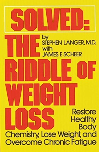 solved-the-riddle-of-weight-loss-restore-healthy-body-chemistry-lose-weight-and-overcome-chronic-fatigue