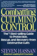 Combatting Cult Mind Control: The #1…