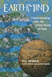 Devereux, Paul: Earthmind: Communicating with the Living World of Gaia (Quality Paperback)