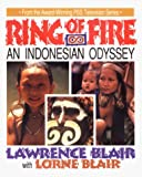 Blair, Lawrence: Ring of Fire: An Indonesian Odyssey