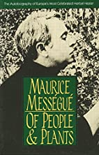 Of Men and Plants by Maurice Messegue