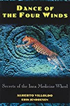 Dance of the Four Winds: Secrets of the Inca…