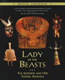 Johnson, Buffie: Lady of the Beasts: The Goddess and Her Sacred Animals