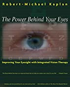 The Power Behind Your Eyes: Improving Your…