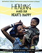 Healing Makes Our Hearts Happy: Spirituality…