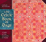 Matthews, Caitlin: The Celtic Book of Days
