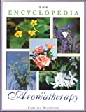 Wildwood, Christine: The Encyclopedia of Aromatherapy