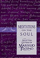 Meditations on the Soul: Selected Letters of…