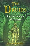 Markale, Jean: The Druids: Celtic Priests of Nature