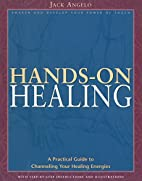 Hands-on Healing: A Practical Guide to…