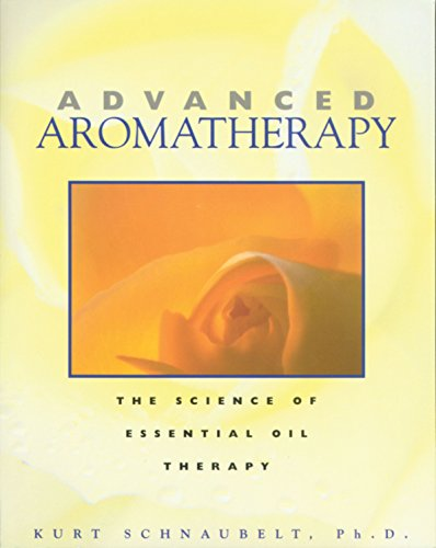 advanced-aromatherapy-the-science-of-essential-oil-therapy
