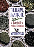 Hoffmann, David: The Herbal Handbook: A User's Guide to Medical Herbalism