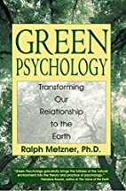 Green Psychology: Transforming our…