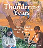 The Thundering Years: Rituals and Sacred…