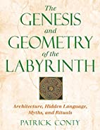 The Genesis and Geometry of the Labyrinth:…
