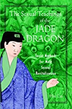 The Sexual Teachings of the Jade Dragon:…