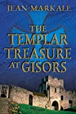 Markale, Jean: The Templar Treasure at Gisors