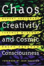 Chaos, Creativity, and Cosmic Consciousness…