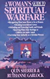 Quin Sherrer: A Woman's Guide to Spiritual Warfare: A Woman's Guide for Battle (Woman's Guides)