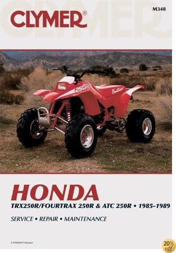 Honda Trx 4Trx & ATC 250R 85-89 (Clymer Manuals: Motorcycle Repair)