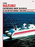 Clymer Publications: Suzuki Outboard Shop Manual: 75-225 Hp Two-Stroke : 1992-1999 (Includes Jet Drives)