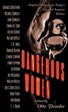 Dangerous Women by Otto Penzler