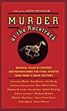 Penzler, Otto: Murder at the Racetrack: Original Tales of Mystery and Mayhem Down the Final Stretch from Today's Great Writers