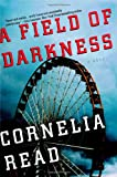 Read, Cornelia: A Field of Darkness