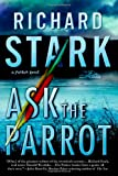 Hentoff, Nat: Ask the Parrot