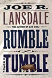 Lansdale, Joe R.: Rumble Tumble