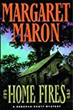 Maron, Margaret: Home Fires