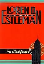 The Witch Finder by Loren D. Estleman