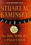 Kaminsky, Stuart M.: The Dog Who Bit a Policeman