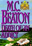 Beaton, M. C.: Death of an Addict