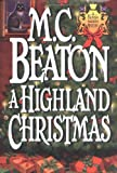 Beaton, M. C.: A Highland Christmas