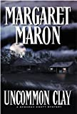 Maron, Margaret: Uncommon Clay
