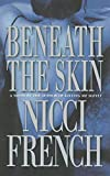 French, Nicci: Beneath the Skin