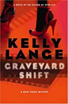 Graveyard Shift (Maxi Poole Mysteries) by…