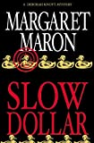 Maron, Margaret: Slow Dollar