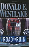 Westlake, Donald E.: The Road To Ruin