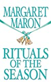 Maron, Margaret: Rituals Of The Season
