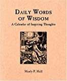 Manly P. Hall: Daily Words of Wisdom