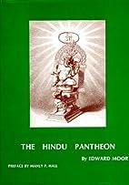 The Hindu pantheon by Edward Moor