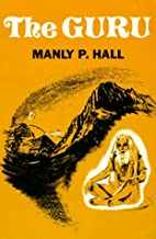 The guru by Manly P. Hall